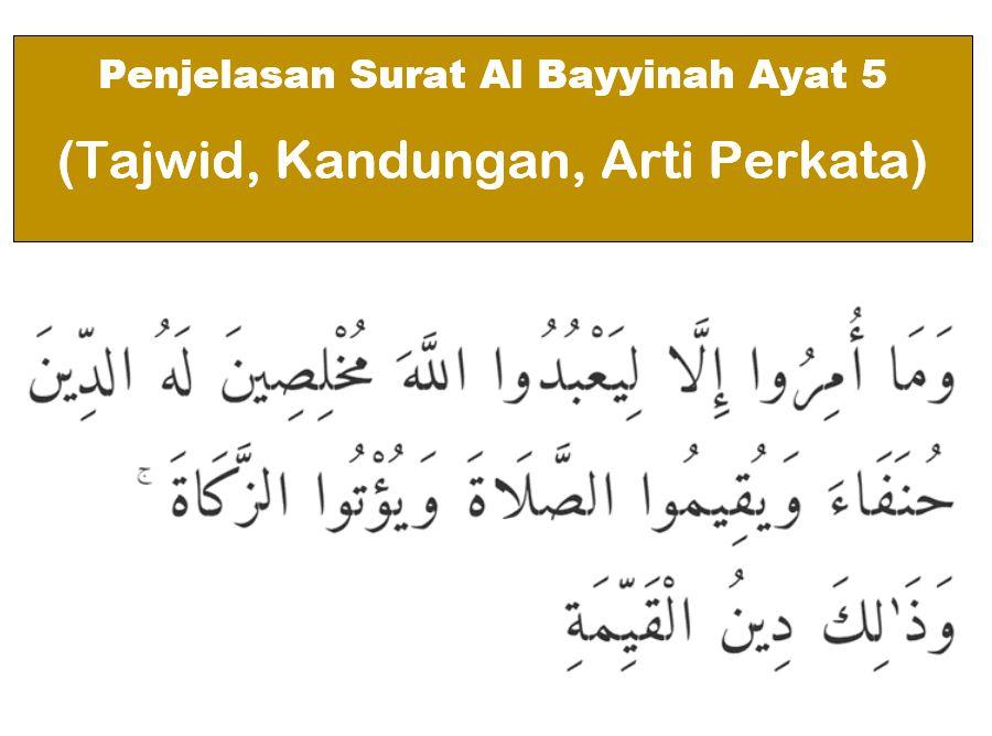 Penjelasan Surat Al Bayyinah Ayat 5 Tajwid Kandungan Arti