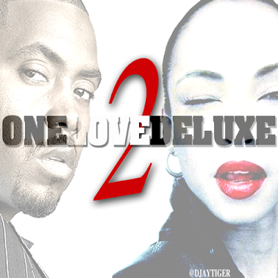 SADE AND NAS - ONELOVEDELUXE VOL 2