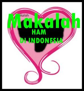Makalah Penegakan Hukum Di Indonesia Penegakan Hukum Di Indonesia Slideshare Makalah Penegakan Ham Di Indonesia
