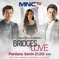 Biodata Lengkap Pemain Sinetron Bridges of Love MNCTV