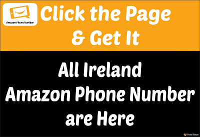 Amazon Phone Number Ireland | All Ireland Amazon Phone Number Are Here