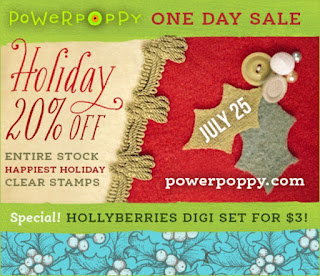 Power Poppy, One-Day Holiday Sale - July 25, 2015 - Central Time, 20% off Happiest Holiday Clear Stamps, Hollyberries digi set $3