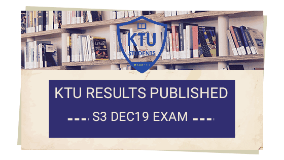 B.tech s3 ktu results published December 2019 supply and regular end semester examination