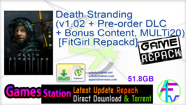 Death Stranding (v1.02 + Pre-order DLC + Bonus Content, MULTi20) [FitGirl Repack, Selective Download – from 40.9 GB]