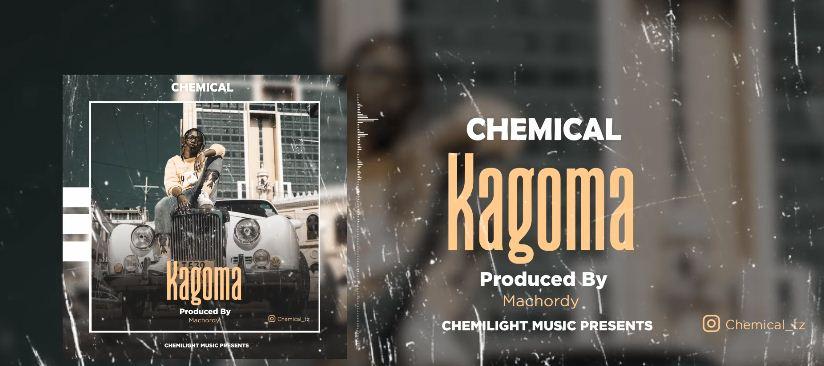 AUDIO | Chemical - Kagoma || Mp3 Download