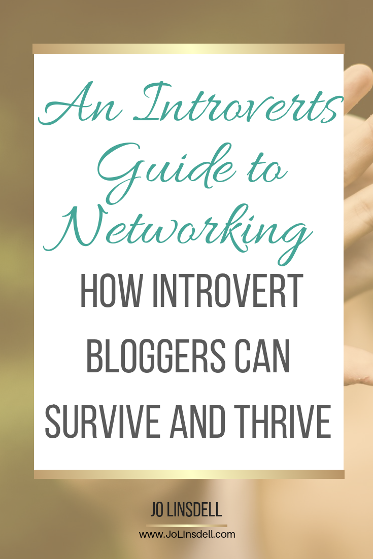 An Introverts Guide to Networking: How Introvert Bloggers Can Survive and Thrive