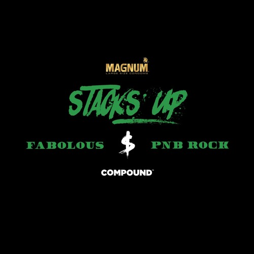 Fabolous ft PnB Rock-Stacks Up [New Song]