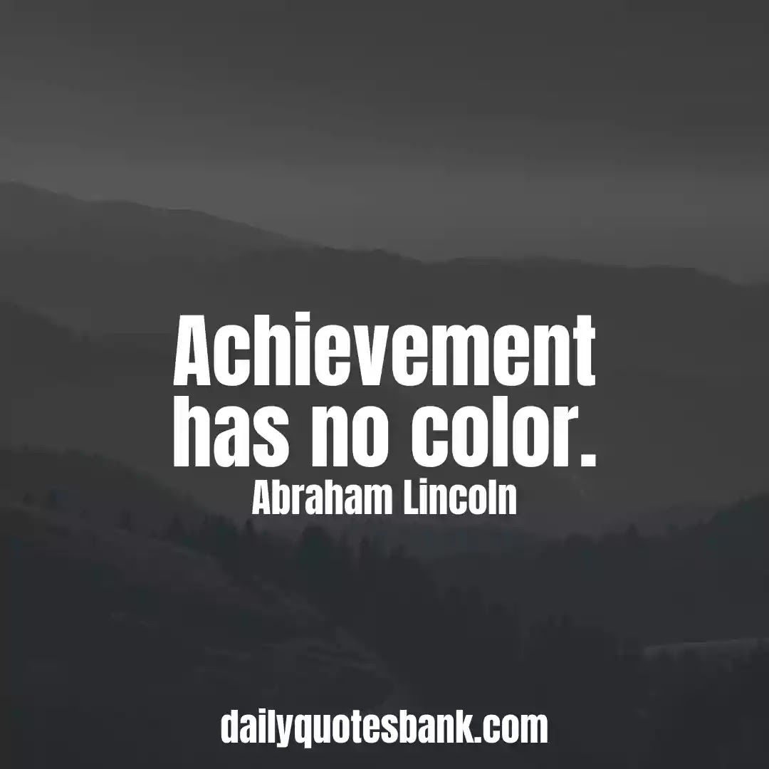 Abraham Lincoln Quotes That Will Inspire You A True Leader