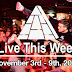 Live This Week: November 3rd - 9th, 2019