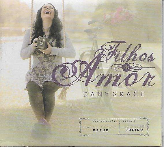 """Dany Grace apresenta seu terceiro álbum solo: """"Filhos do Amor"""""""
