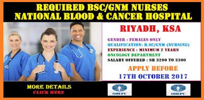 BSC/GNM NURSES  REQUIRED FOR NATIONAL BLOOD & CANCER HOSPITAL, RIYADH, KSA.