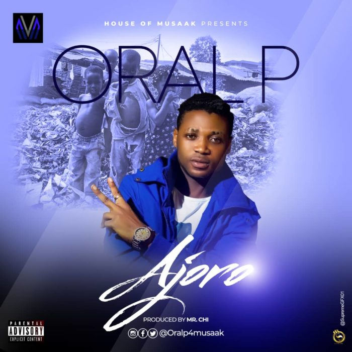 "[Audio + Video] Oral P – ""Ajoro"" #Arewapublisize"