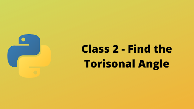 HackerRank Class 2 Find the Torsional Angle solution in python