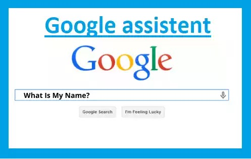 Google what is my name? (Google Assistent setup)