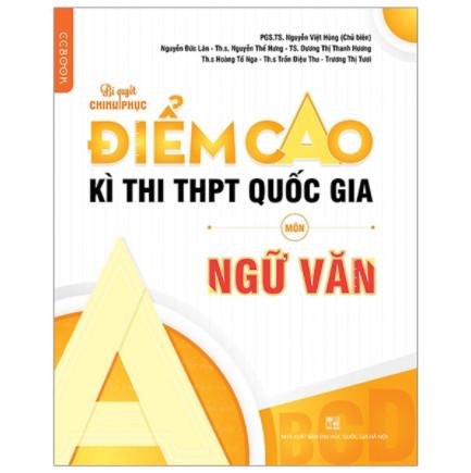Bí Quyết Chinh Phục Điểm Cao Kì Thi THPT Quốc Gia Môn Ngữ Văn ebook PDF-EPUB-AWZ3-PRC-MOBI