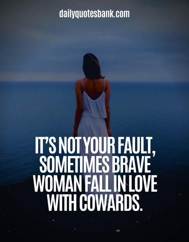 Love Quotes About Being A Strong Woman and Moving On
