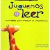 """LIBRO DE LECTURA """"JUGUEMOS A LEER"""""""
