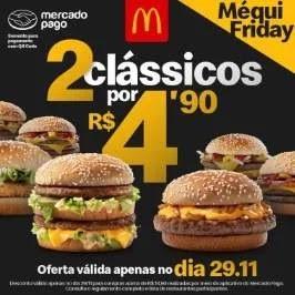 Promoção McDonalds Black Friday 2019 - 2 Lanches Clássicos R$ 4,90