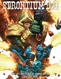 Strontium Dog: The Life and Death of Johnny Alpha: Dogs of War
