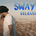 Swayy - Believed In Me (Official Music Video)