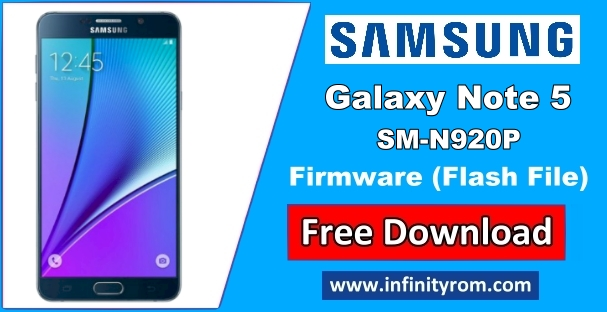 Samsung Galaxy Note5 SM-N920P Stock ROM 100% Tested Free Download