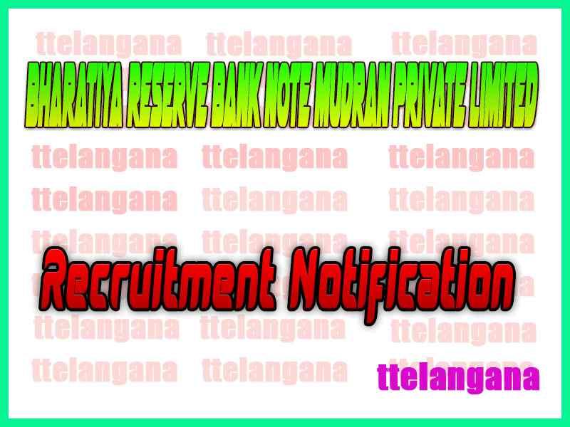 Bharatiya Reserve Bank Note Mudran Private Limited BRBNMPL Recruitment Notification