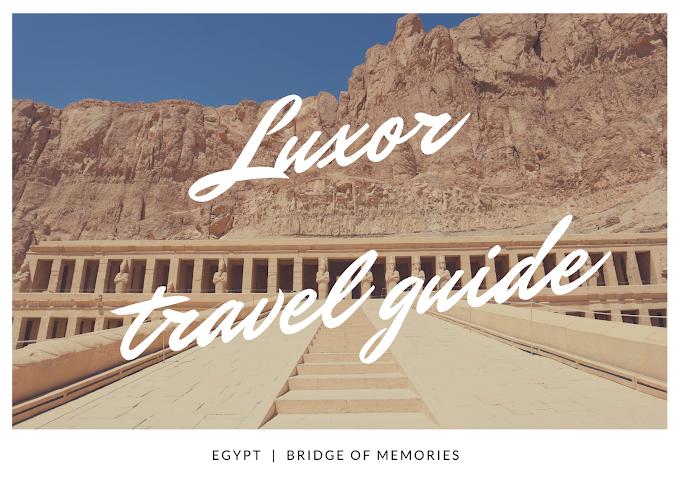 Luxor Travel Guide - the land of Pharaohs