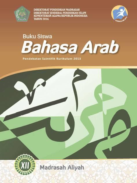 Buku Bahasa Arab Untuk Mts Kelas 7 9 Ma Kelas 10 12 Kurikulum 2013