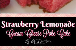 Strawberry Lemonade Cream Cheese Poke Cake