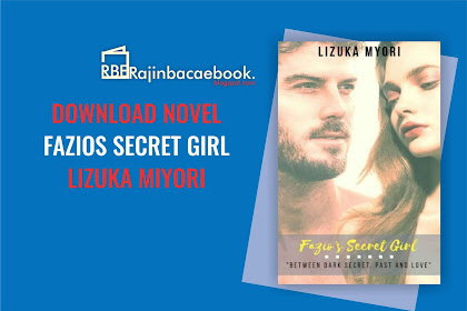 Download Ebook Gratis Lizuka Myori - Fazios Secret Girl Pdf