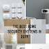 The best home security systems in 2019
