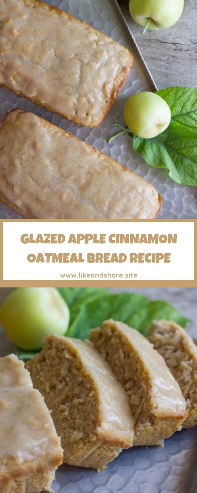 GLAZED APPLE CINNAMON OATMEAL BREAD RECIPE
