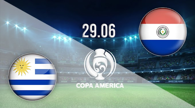 Watch Uruguay vs Paraguay match broadcast live today on 06-28-2021 in the Copa America