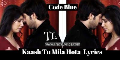 kaash-tu-mila-hota-lyrics