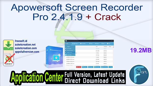 Apowersoft Screen Recorder Pro 2.4.1.9 + Crack