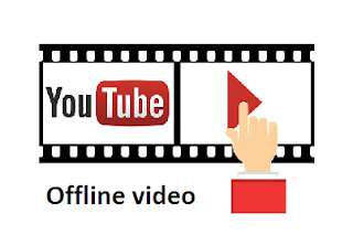 youtube offline video kya hai