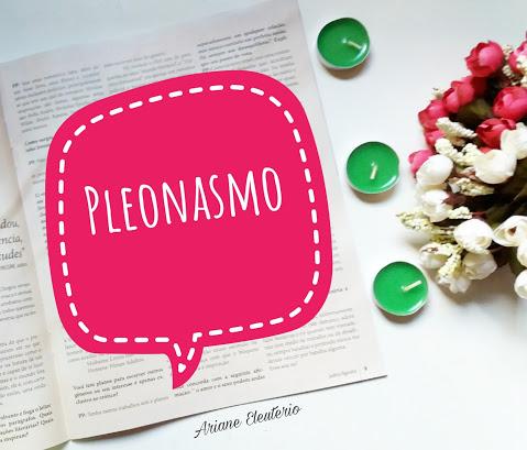 Língua Portuguesa: Pleonasmos Viciosos