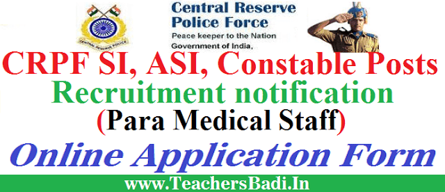 CRPF Recruitment, CRPF SI ASI Constables recruitment, Apply online now