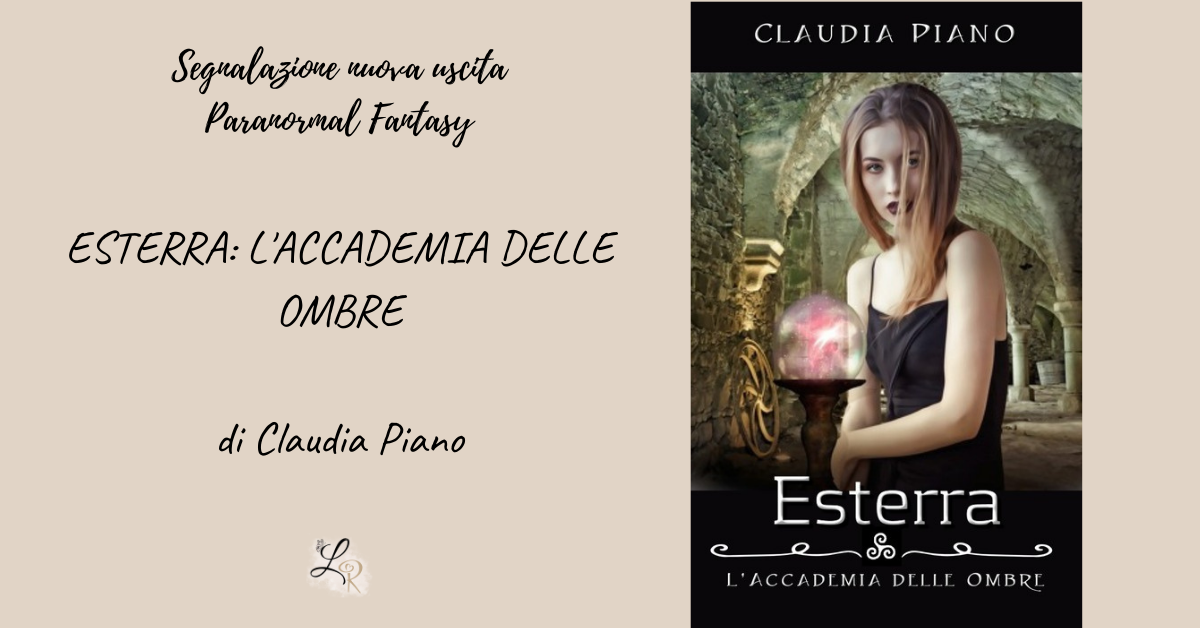 Esterra: L'accademia delle ombre di Claudia Piano