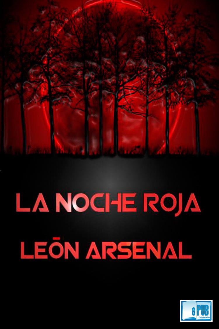 La noche roja – León Arsenal