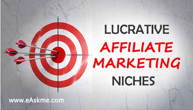 5 Lucrative Affiliate Marketing Niches: easkme