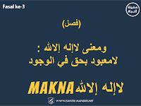 """Fasal ke-3 Kitab Safinah - Makna Laa Illahaaha Illallaah """"لاإله إلالله"""""""
