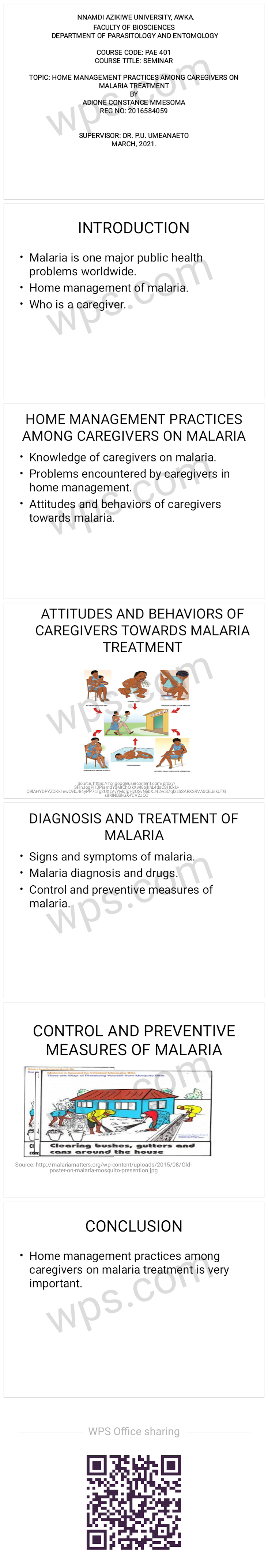 Home management practices among caregivers on malaria treatment.