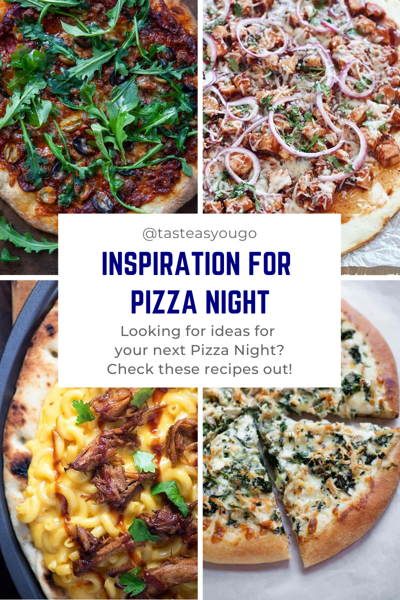 Inspiration for Pizza Night | Taste As You Go