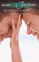 Patricia Thayer - Queridos Enemigos