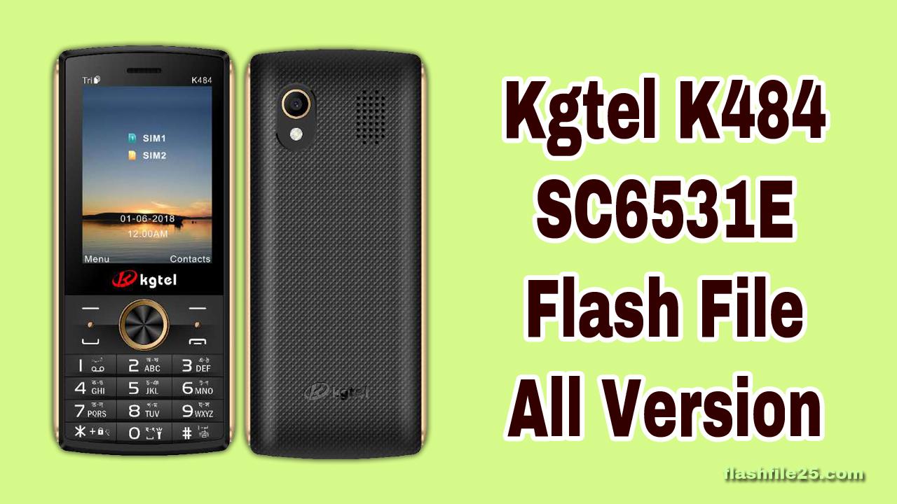 kgtel k484 flash file - all version