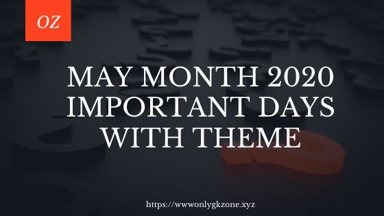 May 2020 Important Days With Theme || list of important days in india pdf