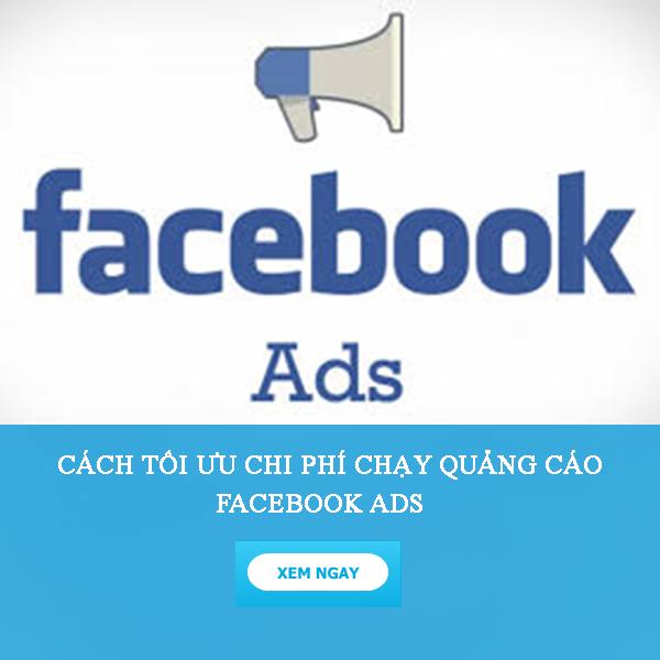 Toi uu hoa quang cao facebook bang cach nào?