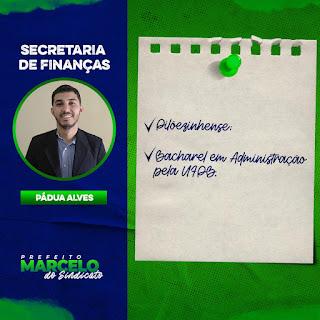Em Pilõezinhos prefeito diplomado Marcelo Matias anuncia o nome de Pádua Alves, para  secretario de Finanças