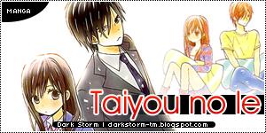http://darkstorm-tm.blogspot.com/2013/04/taiyou-no-ie.html